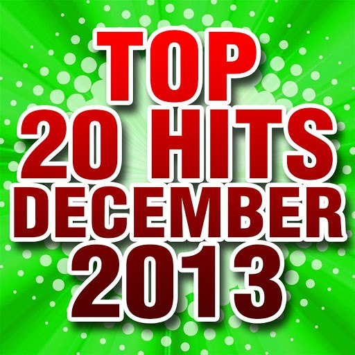Piano Tribute Players альбом Top 20 Hits December 2013