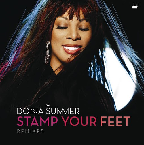 Donna Summer альбом Stamp Your Feet (Remixes)