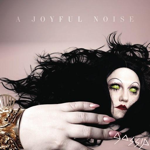 Gossip альбом A Joyful Noise