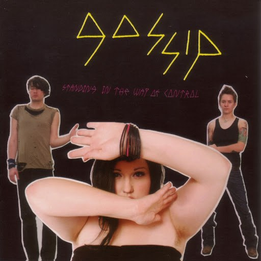 Gossip альбом Standing in the Way of Control