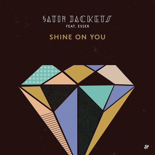 Satin Jackets альбом Shine On You