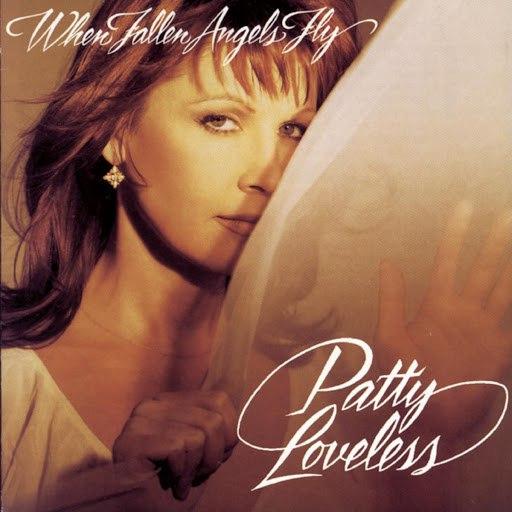 Patty Loveless альбом When Fallen Angels Fly