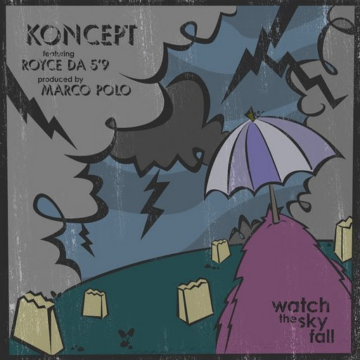 Koncept альбом Watch The Sky Fall (feat. Royce da 5'9) [prod. Marco Polo]