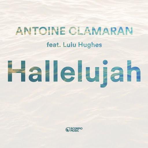 Antoine Clamaran альбом Hallelujah (feat. Lulu Hughes)