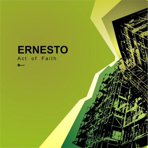 Ernesto альбом Act of Faith