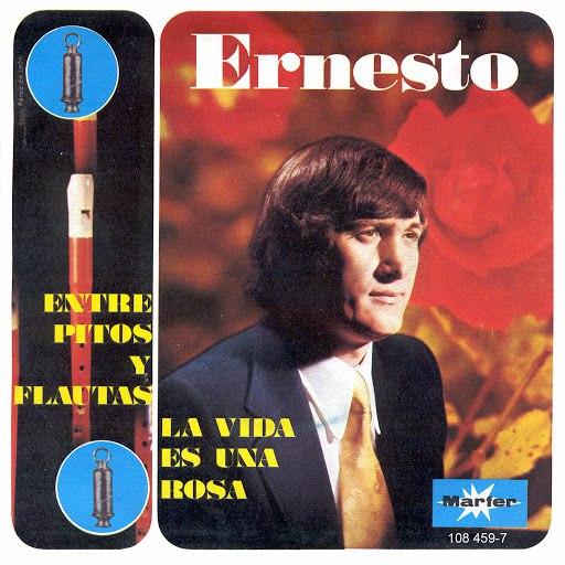 Ernesto альбом Entre pitos y flautas