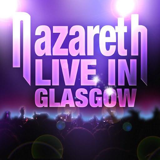 Nazareth альбом Live in Glasgow