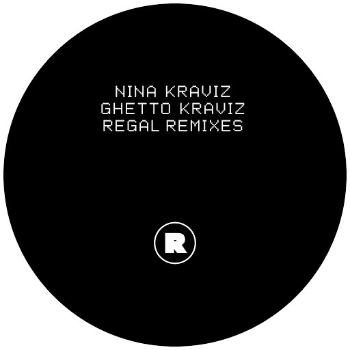 Nina Kraviz альбом Ghetto Kraviz (Regal Remixes)