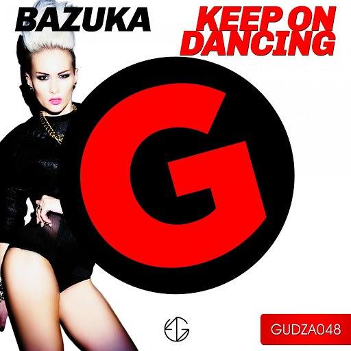 BAZUKA альбом Keep On Dancing