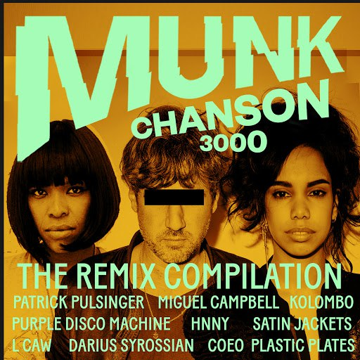 Munk альбом Chanson 3000 - The Remix Compilation