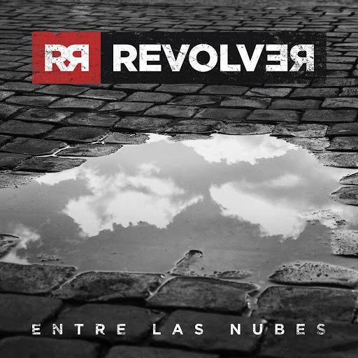 Revolver альбом Entre las nubes (Radio edit)