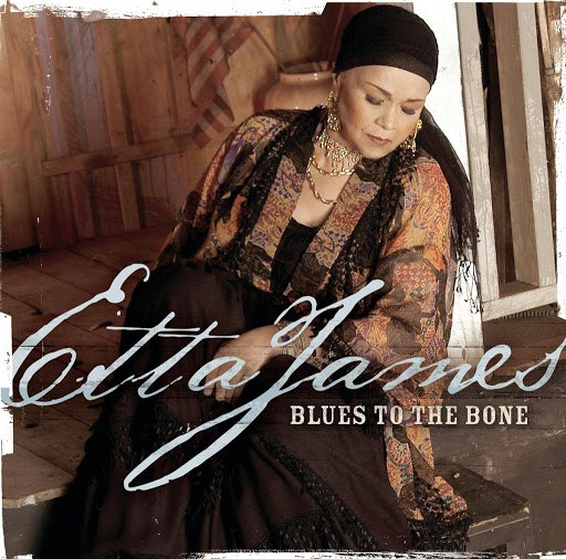 Etta James альбом Blues To The Bone