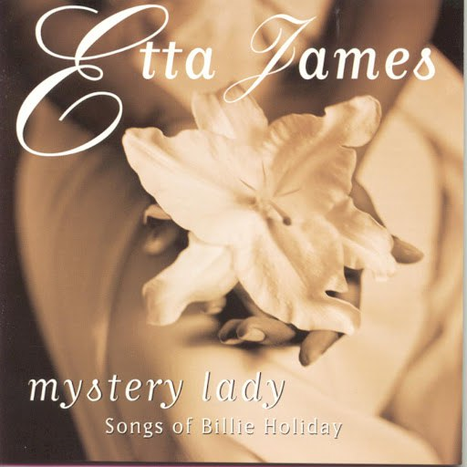 Etta James альбом Mystery Lady: Songs of Billie Holiday