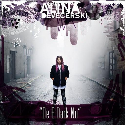Alina Devecerski альбом De e dark nu