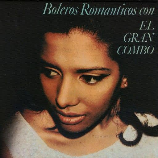 El Gran Combo de Puerto Rico альбом Boleros Romanticos