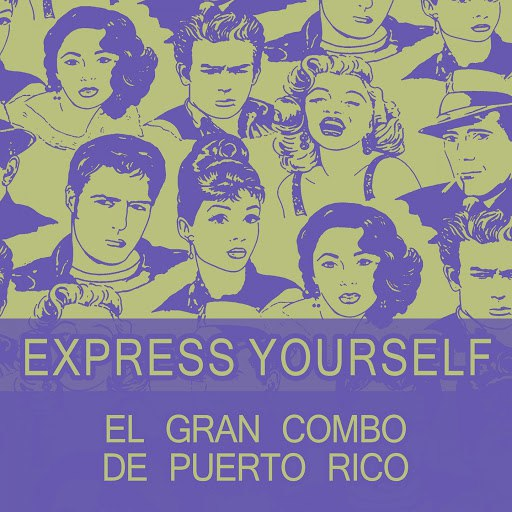 El Gran Combo de Puerto Rico альбом Express Yourself