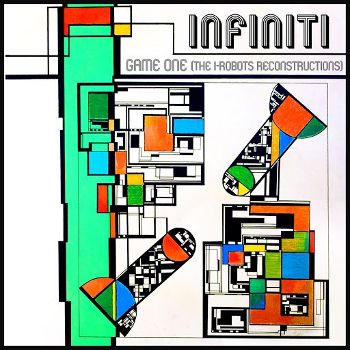 Infiniti альбом Game One (The I-Robots Reconstructions)