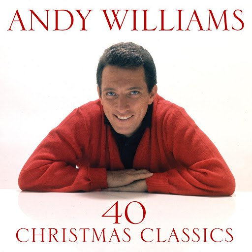 Andy Williams альбом 40 Christmas Classics