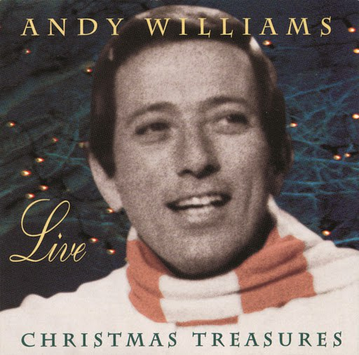 Andy Williams альбом Christmas Treasures (Live)