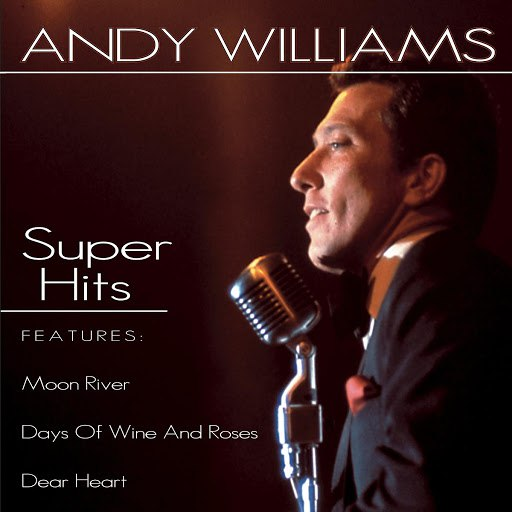 Andy Williams альбом Super Hits
