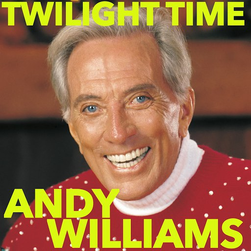 Andy Williams альбом Twilight Time