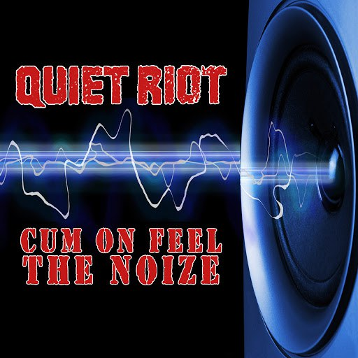 Quiet Riot альбом Cum On Feel The Noize (Re-Recorded / Remastered)