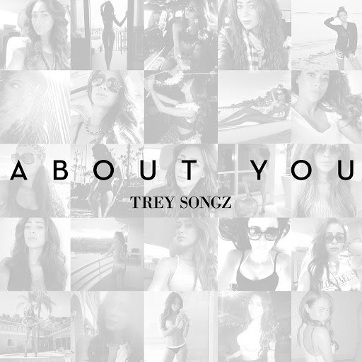 Trey Songz альбом About You
