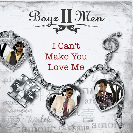 Boyz II Men альбом I Can't Make You Love Me