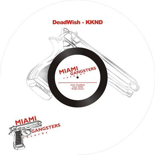Deadwish альбом KKND