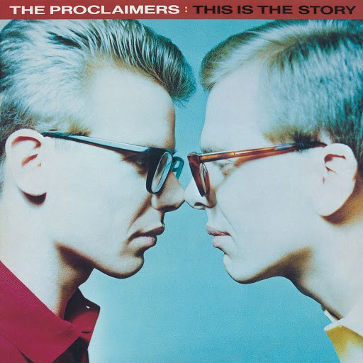 The Proclaimers альбом This Is The Story (2011 Remastered Version)