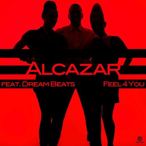 Alcazar альбом Feel 4 You