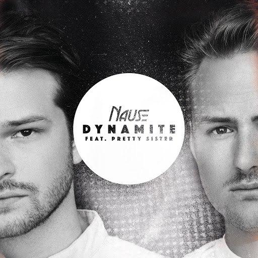 Nause альбом Dynamite (feat. Pretty Sister)