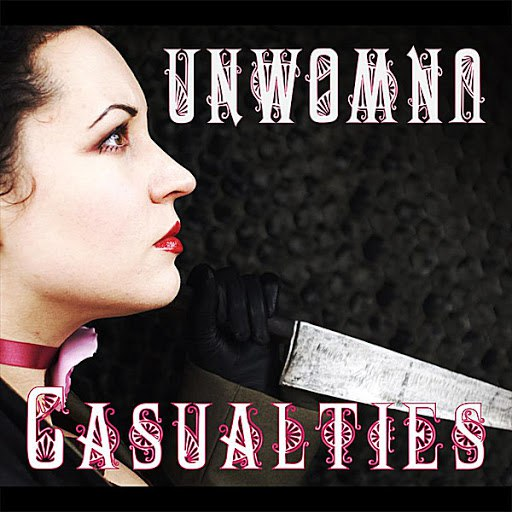 Unwoman альбом Casualties