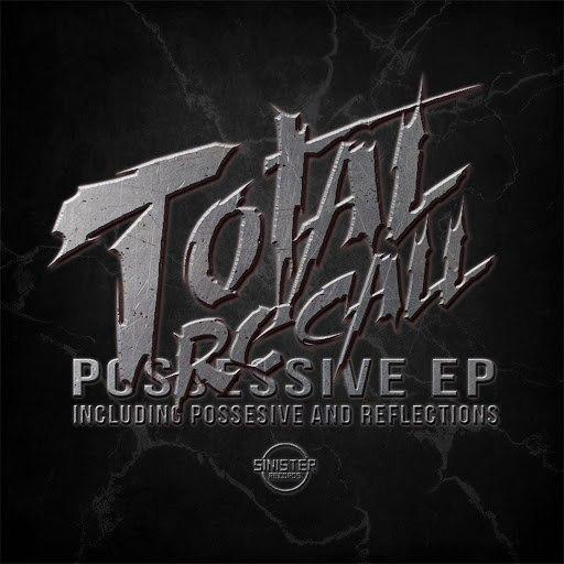 Total Recall альбом Possessive
