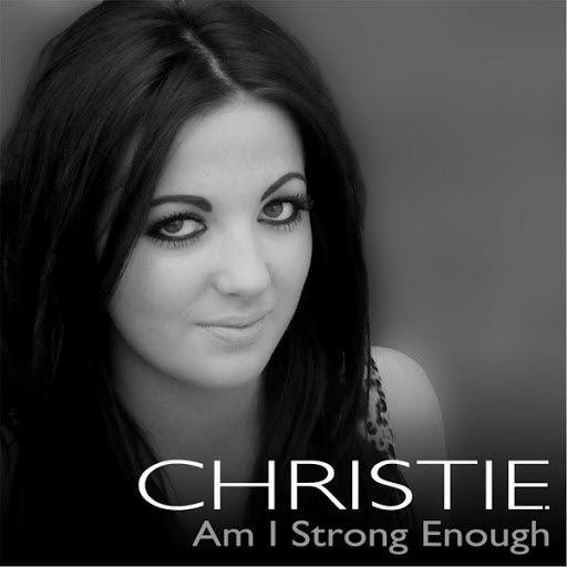 Альбом CHRISTIE Am I Strong Enough