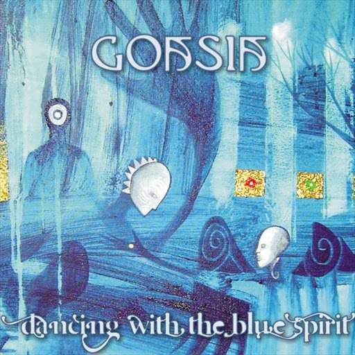 Goasia альбом Goasia - Dancing With The Blue Spirit