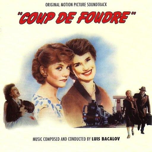 Luis Bacalov альбом Coup de foudre (Original Motion Picture Soundtrack)