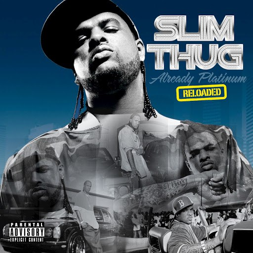 Slim Thug альбом Already Platinum Reloaded