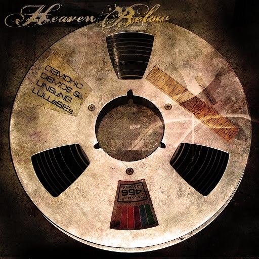 Heaven Below альбом Demonic Demos & Unsung Lullabies