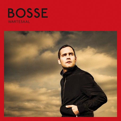 Bosse альбом Wartesaal
