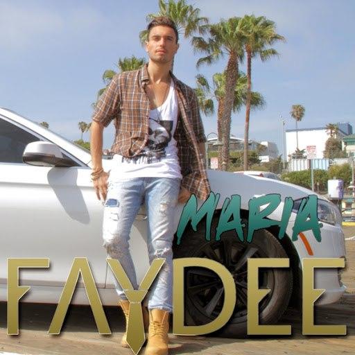 Faydee альбом Maria