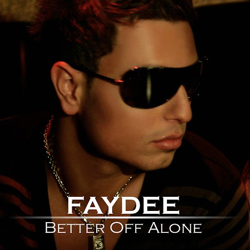 Faydee альбом Better Off Alone