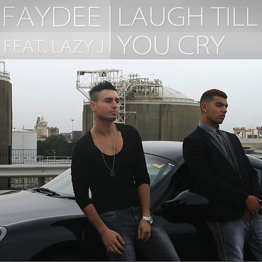 Faydee альбом Laugh Till You Cry