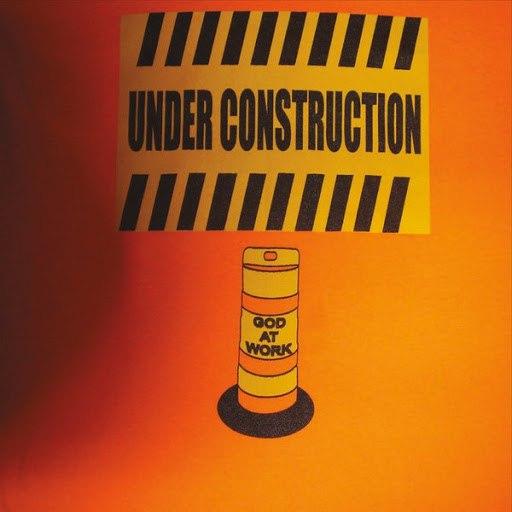 Under Construction альбом God at Work