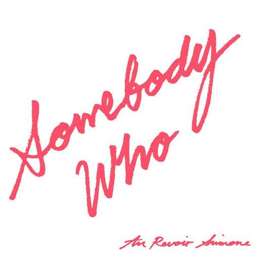 Au Revoir Simone альбом Somebody Who