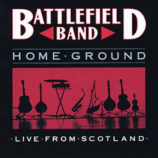 Battlefield Band альбом Home Ground