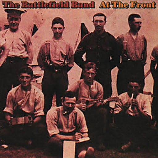 Battlefield Band альбом At The Front