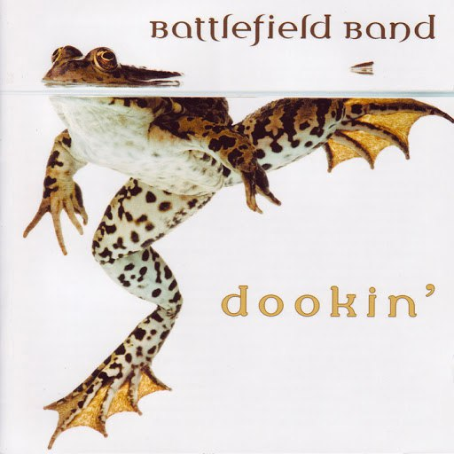 Battlefield Band альбом Dookin'