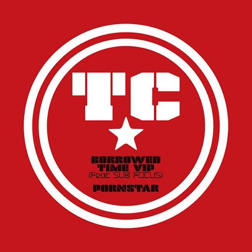 TC альбом Borrowed Time (VIP) / Pornstar
