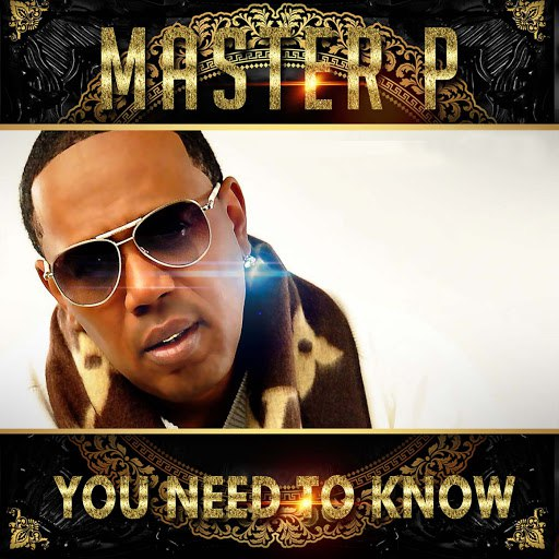 Master P альбом You Need To Know